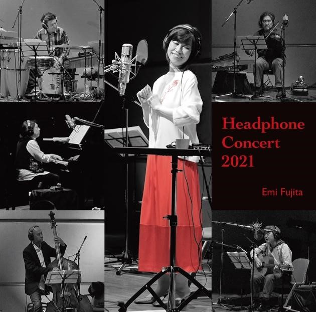 Headphone Concert 2021   藤田恵美