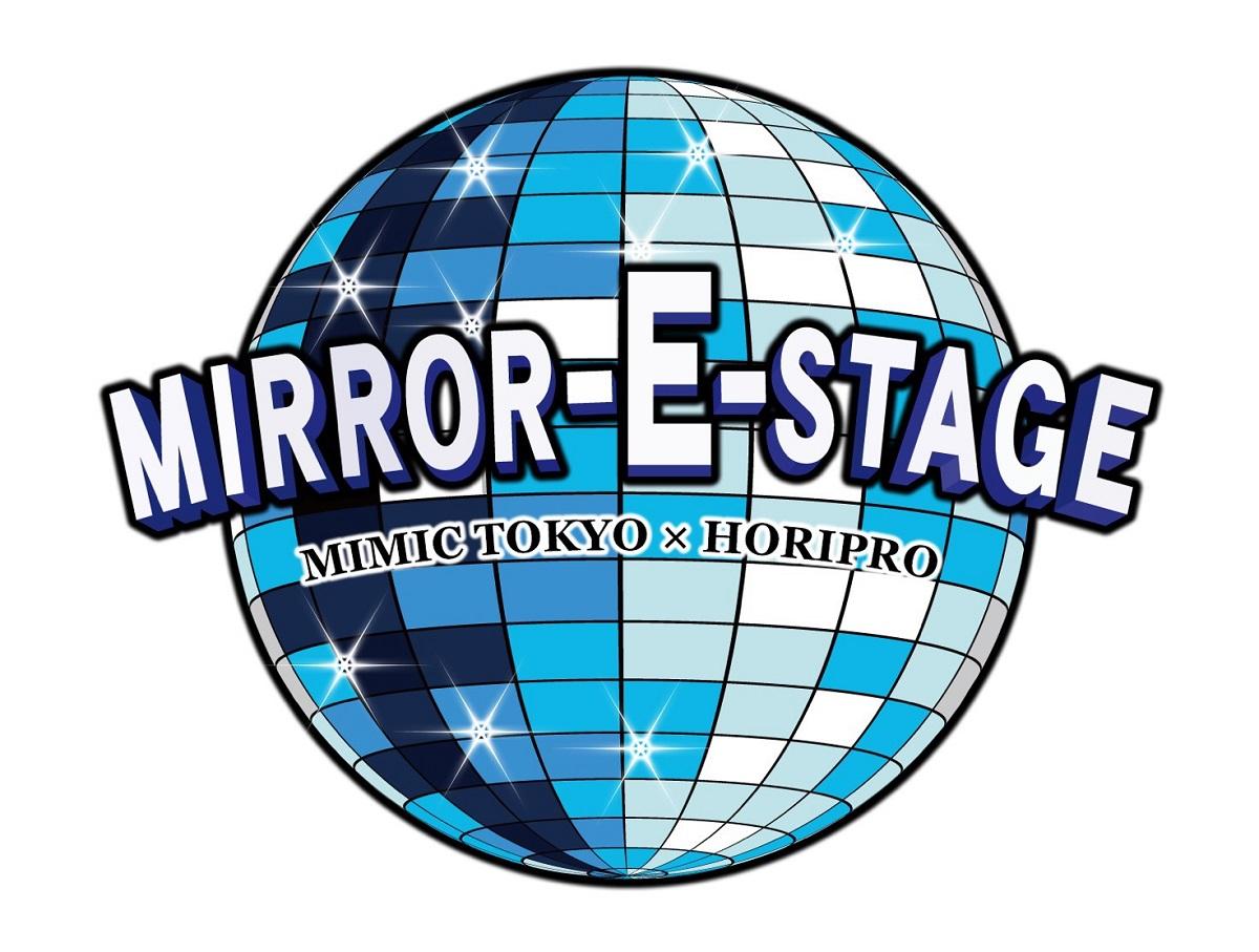 MIRROR-E-STAGE〜ホリプロステージ〜   荻野由佳(NGT48),山根千佳